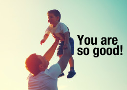 You-are-so-good