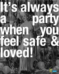 its-always-a-party-when-you-feel-safe-and-loved