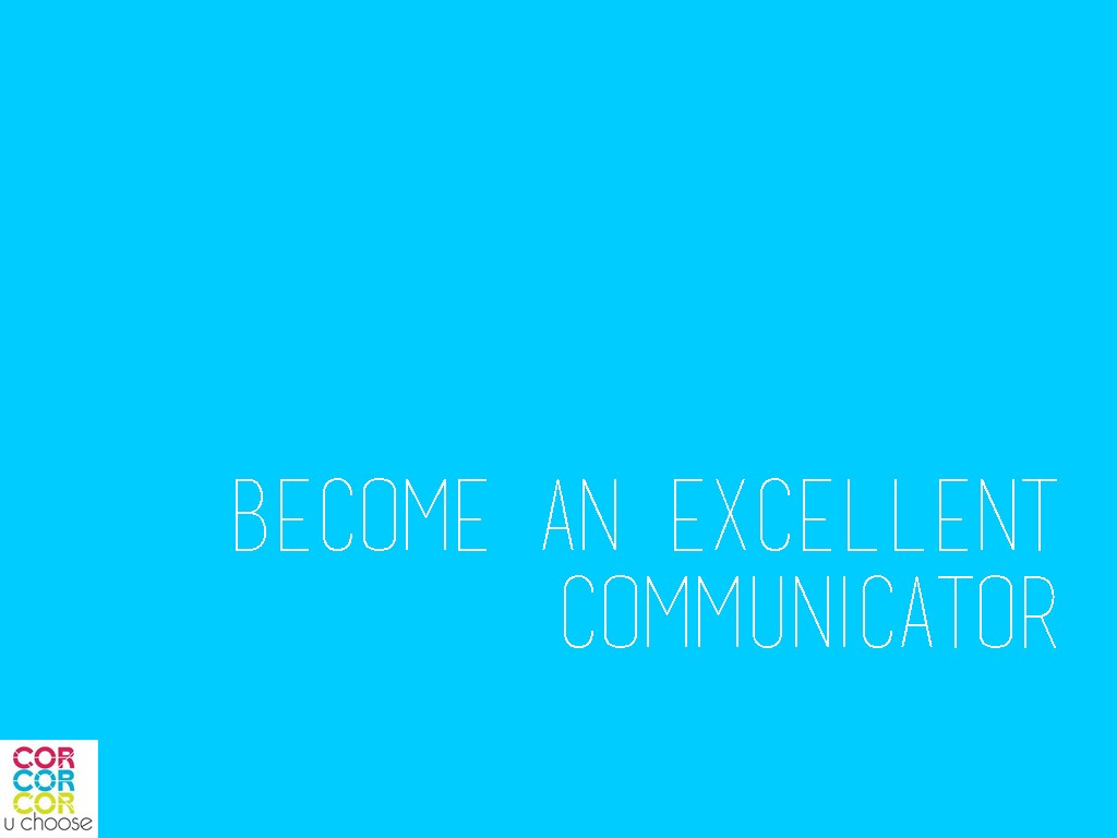 Become-an-excellent-communicator-13-ways-to-be-a-bigger-better-leader
