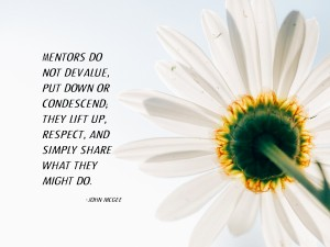 Mentors-do-not-devalue-put-down-or-condescend