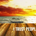 I trust people at cor