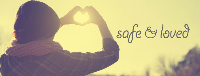 Safe and loved