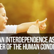 Human interdependence as the center of the human condition-COR