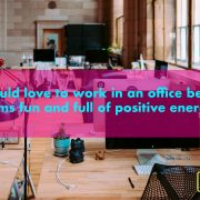 I would love to work in an office because it seems fun